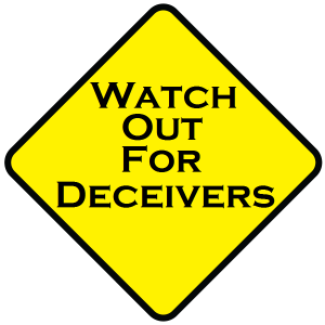 Watch out for Deceivers