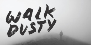 walk dusty
